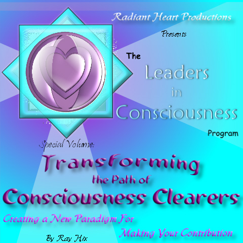 Transforming the Path of Consciousness Clearers